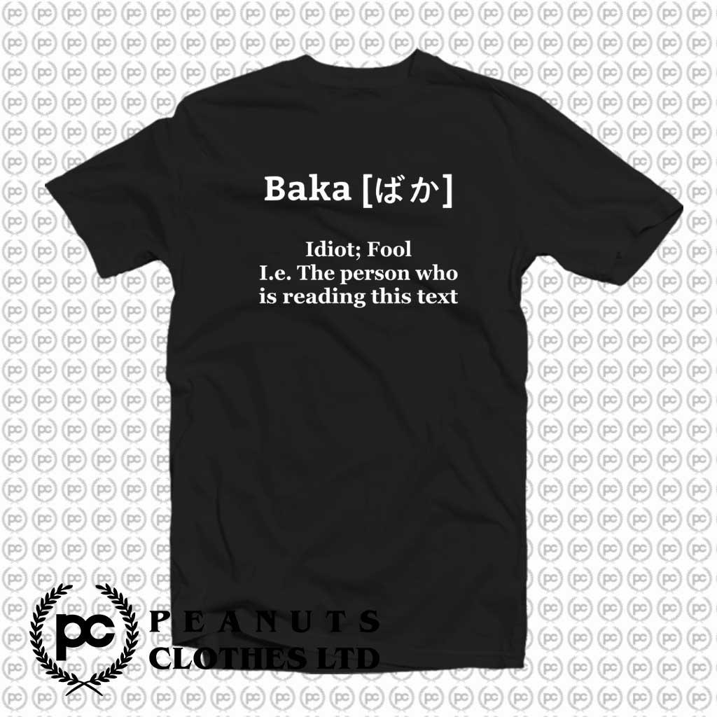 Anime Baka Idiot Japanese Funny Definition T Shirt On Sale
